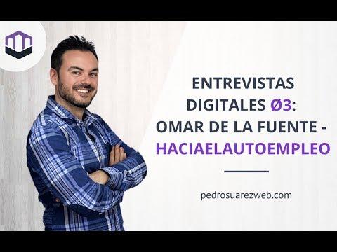 Entrevistas Digitales Ø3: Omar de la Fuente de haciaelautoempleo.com