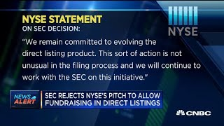 SEC rejects NYSE's pitch to allow fundraising in direct listings