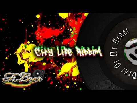 City Life Riddim ( Reggae ) 2010 - Mix By Floer