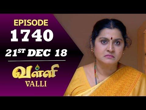 VALLI Serial | Episode 1740 | 21th Dec 2018 | Vidhya | RajKumar | Ajay | Saregama TVShows Tamil