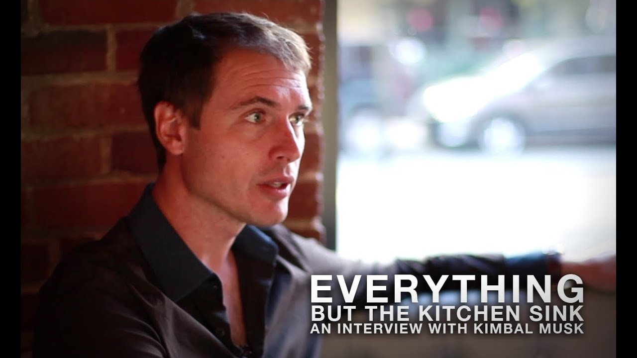 Everything But The Kitchen Sink An Interview With Kimbal