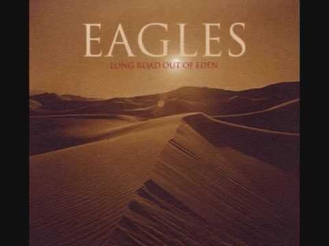 Eagles - I Dreamed There Was No War