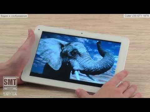 Видео обзор на китайский планшет Cube U30GT1