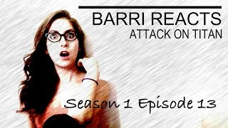 Attack on Titan Episode 13 Reaction
