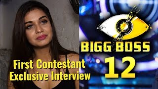 Bigg Boss 12 First Contestant Divya Agrawal - Exclusive Interview