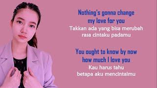 Download lagu Nothing's Gonna Change My Love For You - Shania Yan Cover | LIRIK TERJEMAHAN INDONESIA