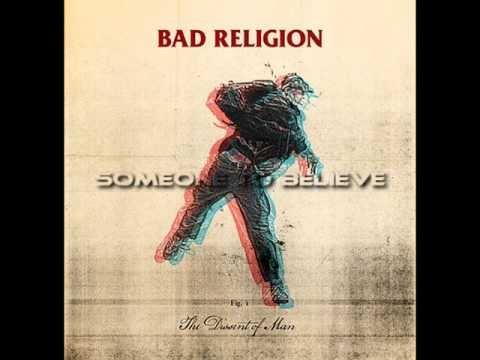 Bad Religion - Someone To Believe