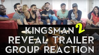 Trailer Tuesday! San Diego Comic Con Edition - Kingsman 2 Trailer - Group Reaction