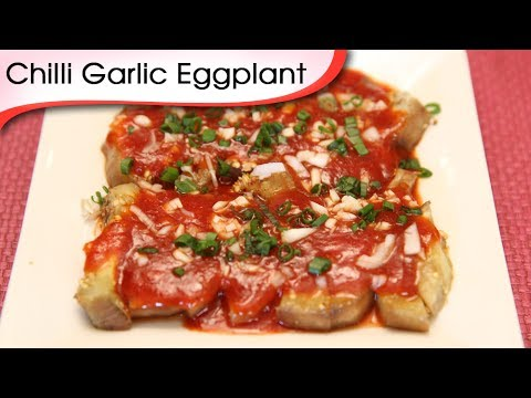 Chilli Garlic Eggplant - Chinese Eggplan...