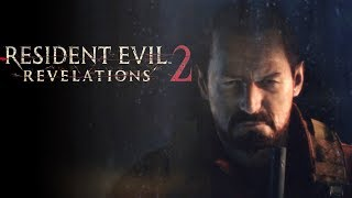 Resident Evil Revelations 2 Dificultad Superviviente - Gameplay - Español