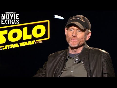 SOLO: A STAR WARS STORY | Ron Howard Talks About His Experience Making The Movie