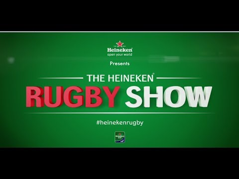 The Heineken Rugby Show 1 | Episode 1