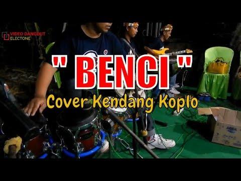 Download Lagu  Kendang Koplo Lagu Benci Dangdut Elekton WUL J  Mp3 Free