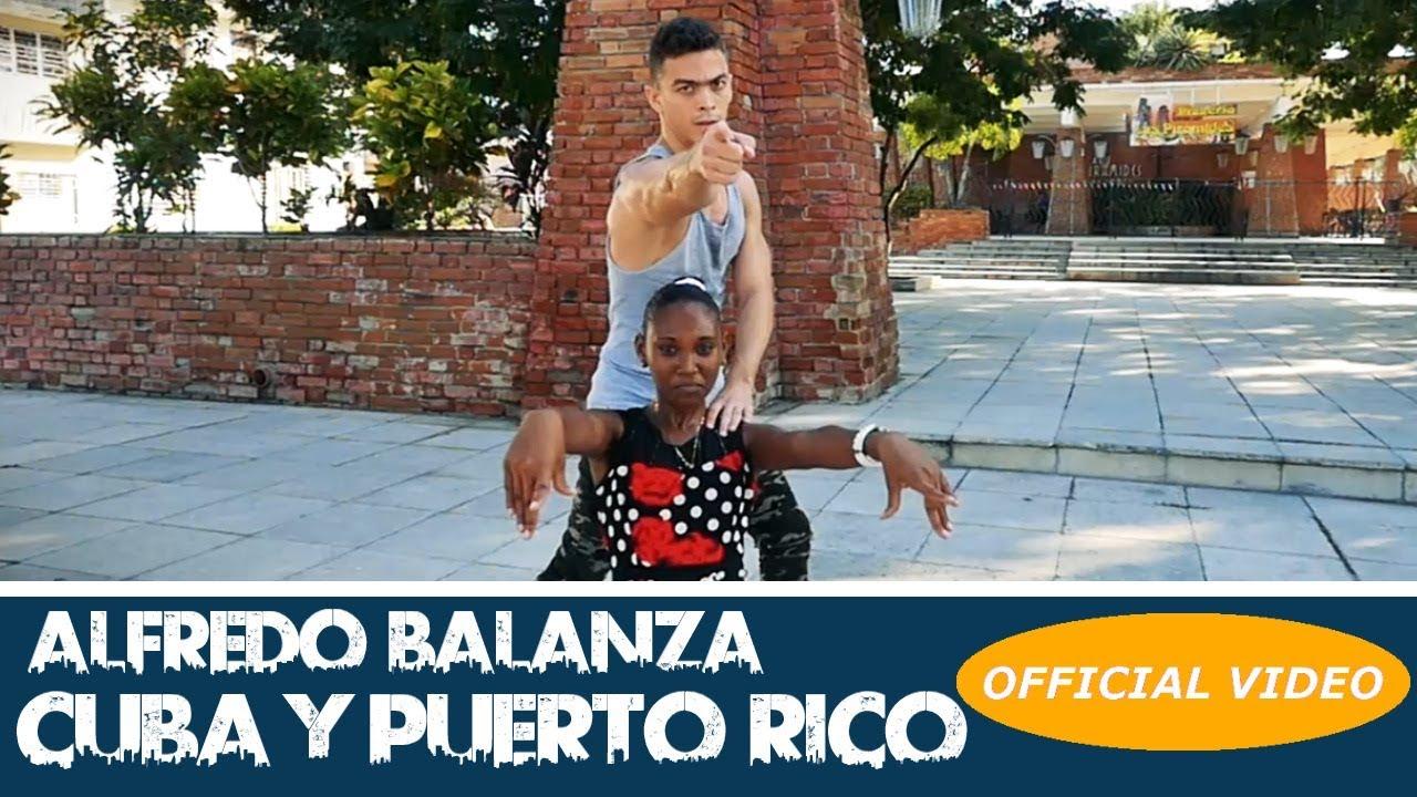 ALFREDO BALANZA - CUBA Y PUERTO RICO - (SALSA 2017 - SALSA CUBANA)