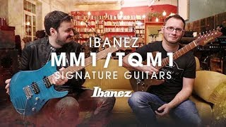 Ibanez Martin Miller and Tom Quayle New Signature Guitars - MM1/TQM1