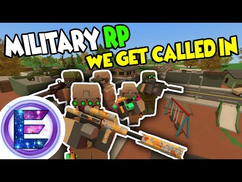 Military RP - WE GET CALLED IN! - Town being taken over - Unturned RP thumbnail