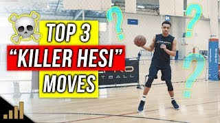 Top 3 DEADLY 'Hesi' Basketball Moves To FREEZE Defenders!