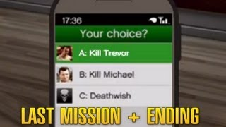 Grand Theft Auto 5 / GTA 5 - Final Mission: Something Sensible + Ending A [Kill Trevor]