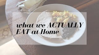What we ACTUALLY eat | Real Food | Eating At Home | DITL