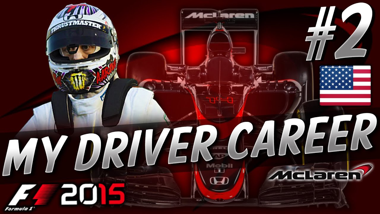 F1 2015 MyDriver CAREER PART 2: USA GRAND PRIX