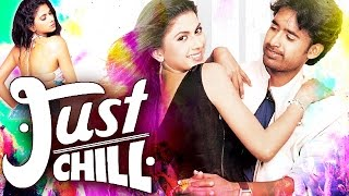 Just Chill (2015) Full Hindi Dubbed Movie | Rohan, Anjali | Dubbed Hindi Movies 2015 Full Movie
