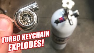 Turbo Keychain vs. 850psi (Didn't End Well)