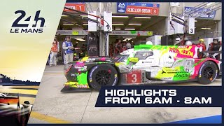 2019 24 Heures du Mans - HIGHLIGHTS from 6AM - 8AM (GMT)