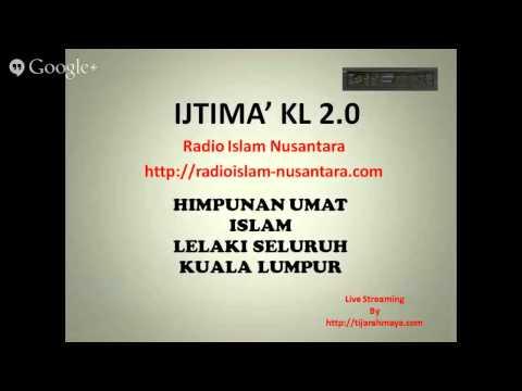 Radio Islam Nusantara Live Streaming Ijtimak Kuala Lumpur 2 Bayan Zohor 24 05 14