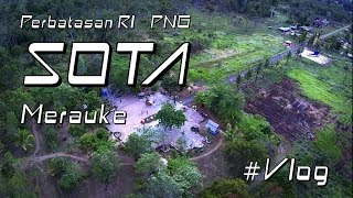 Download Lagu SOTA - Titik Nol Km Merauke #Vlog Gratis STAFABAND