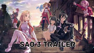 Sword Art Online Season 3 OFFICIAL TRAILER