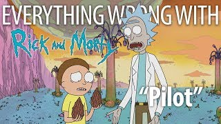 "Everything Wrong With Rick and Morty ""Pilot"""