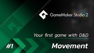 GameMaker Studio 2: Your First Game (DnD) - Part 1