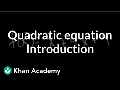 Introduction to the quadratic equation