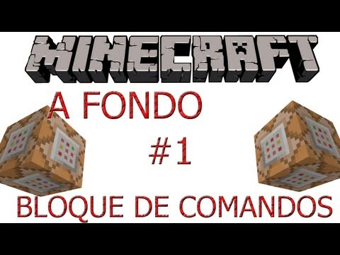 Minecraft Tutorial - Bloque de Comandos A
