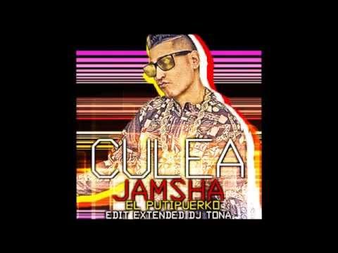 A Culear Jamsha El Putipuerko Edit Extended DJ tona