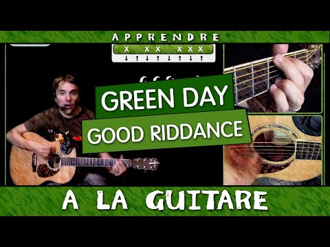 Apprendre Green Day - Good Riddance - à la guitare