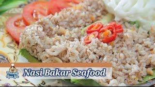 Masak Apa Ya | Nasi Bakar Seafood