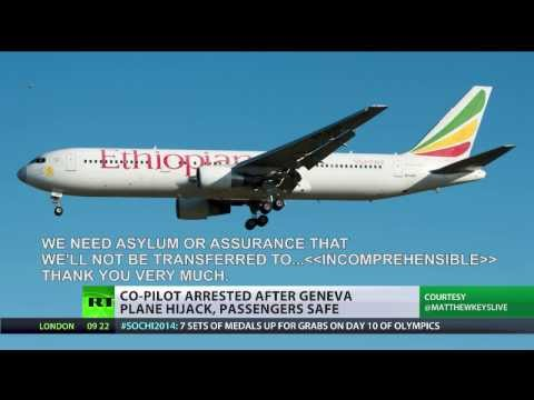 Ethiopian Airlines co-pilot hijacks plane, lands in Geneva to ask for asylum