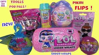Pikmi FLIPS LOL Under Wraps Surprise TOYS Trolls POD PALS POPS Surprizamals 8 Dolls