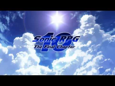 Sonic RPG Episode 10 Opening Trailer (Fly Higher Version)