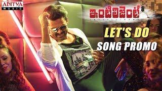 Let's Do Song Promo || Inttelligent || Sai Dharam Tej || Lavanya Tripathi || VV Vinayak || C Kalyan
