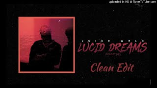 Juice Wrld Lucid Dreams Forget Me Clean Edit