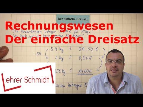 Einfacher Dreisatz   Rechnungswesen   kaufmännisches Rechnen   Lehrerschmidt