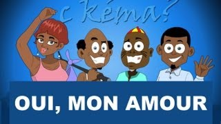 C Kéma - Oui mon amour / Yes, My Love