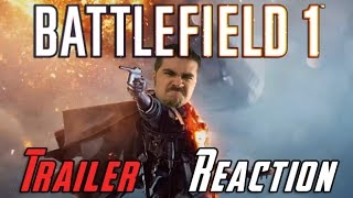 Battlefield 1 Angry Trailer Reaction
