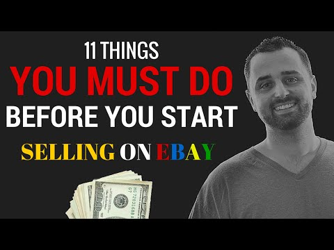 11 Things To Do  BEFORE You Start Selling On Ebay