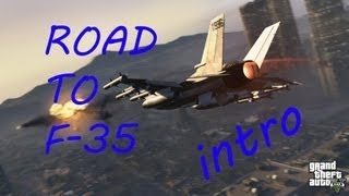 road to F-35 GTA 5