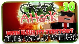 MEIN HAUS IST ZERSTÖRT! ALLES IST WEG :(( ! CRAFT ATTACK #31 [HD]