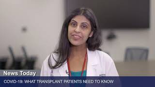 COVID-19: What Transplant Patients Need to Know
