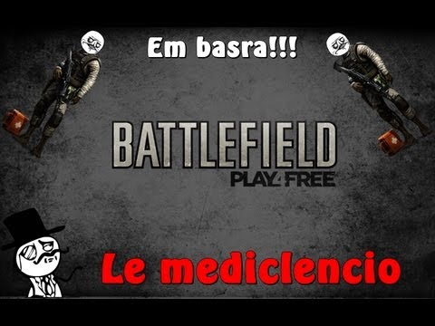 Battlefield Play4free - Le mediclencio =)